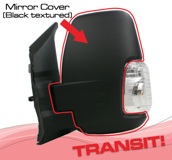 Ford Transit wing mirror cover
