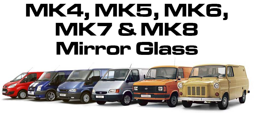 Ford Transit Mk4, Mk5, Mk6, Mk7, Mk8 Wing mirror glass
