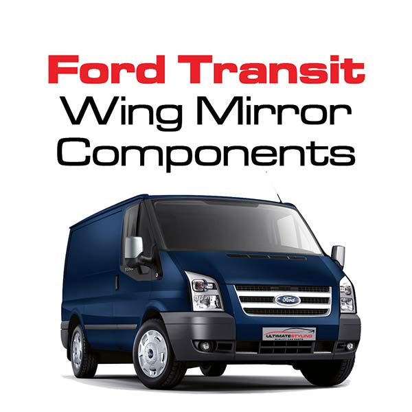 Ford Transit Wing Mirror Components