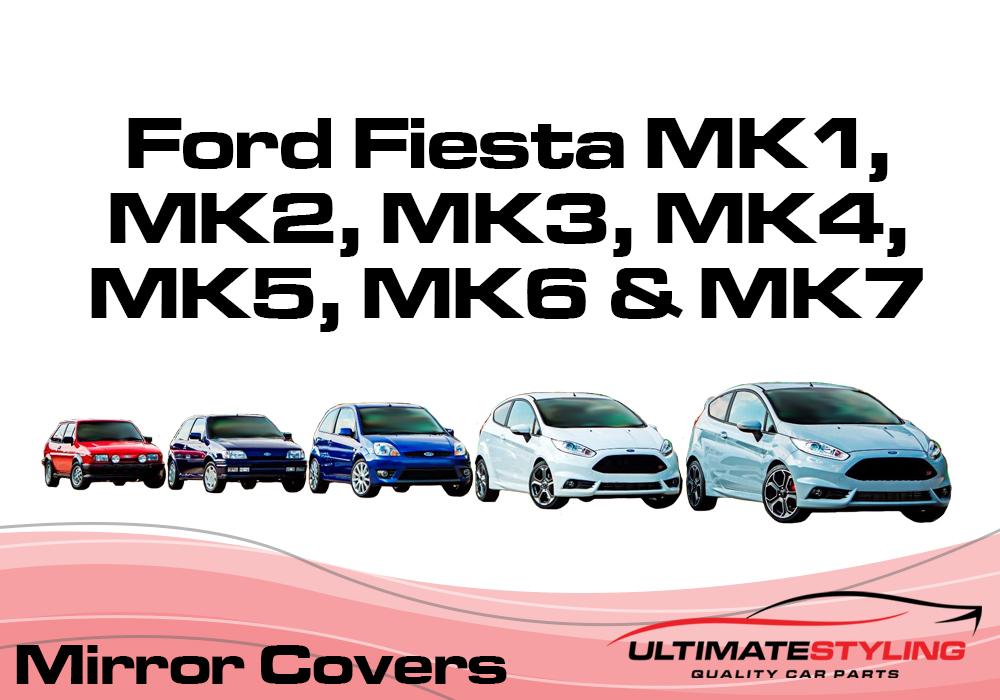 Ford Fiesta  Mk1, Mk2, Mk3, Mk4, Mk5, Mk6, Mk7 Wing mirror covers