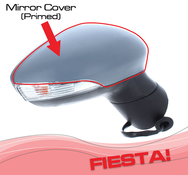 Ford Fiesta wing mirror cover - black or primed