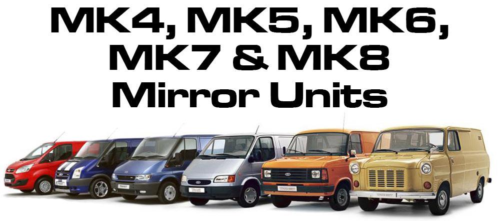 Ford Transit Mk4, Mk5, Mk6, Mk7, Mk8 Wing mirror units